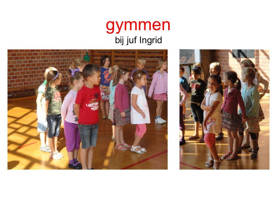 gymmen bij juf Ingrid