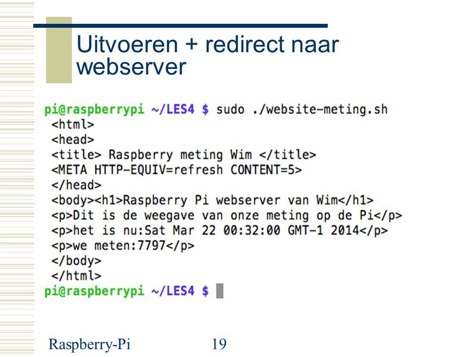 Uitvoeren + redirect naar webserver