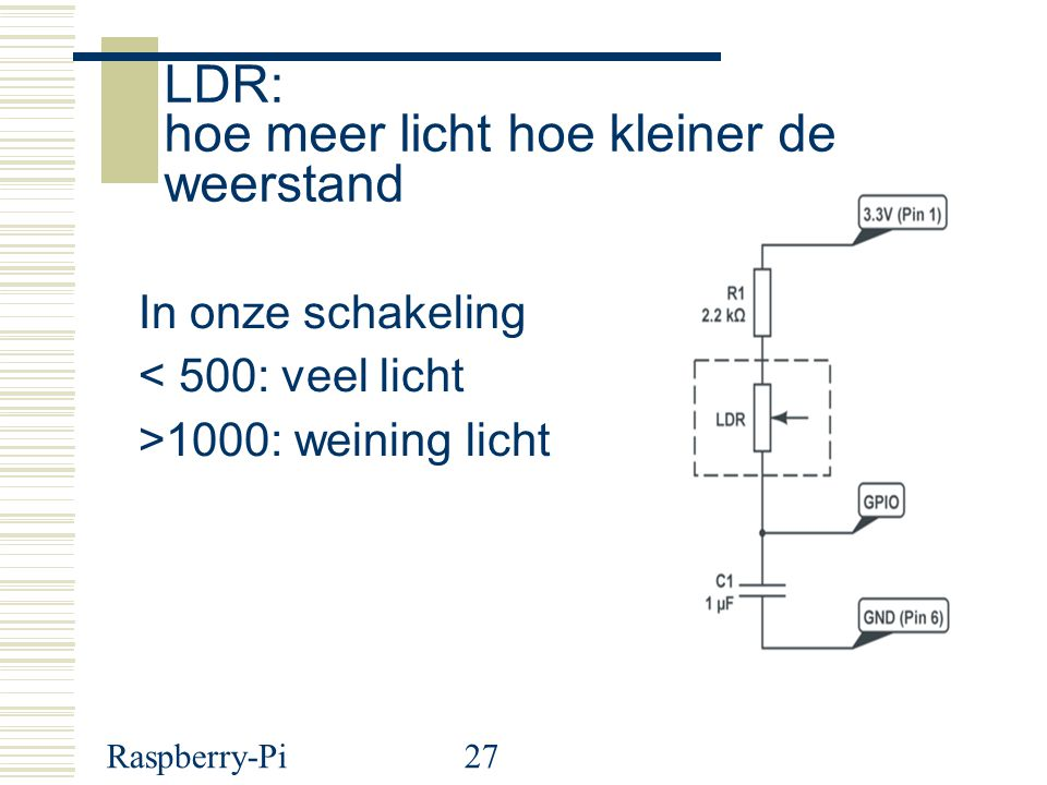 LDR: hoe meer licht hoe kleiner de weerstand