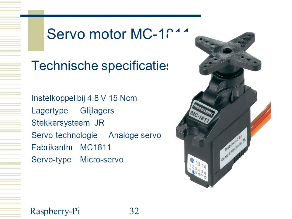Servo motor MC-1811 Technische specificaties Raspberry-Pi