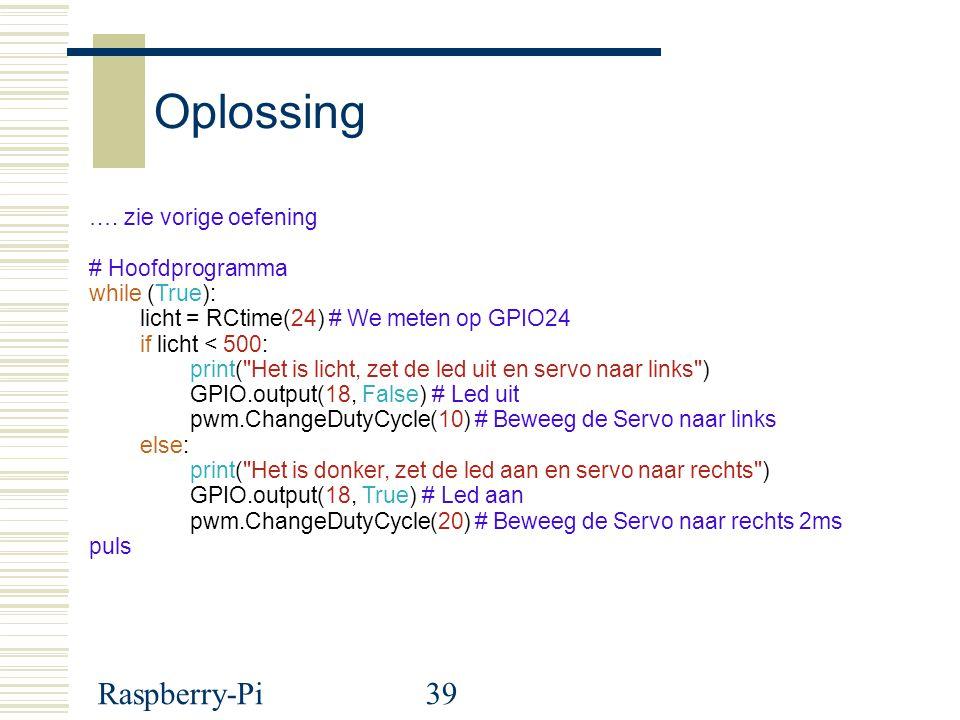 Oplossing Raspberry-Pi …. zie vorige oefening # Hoofdprogramma