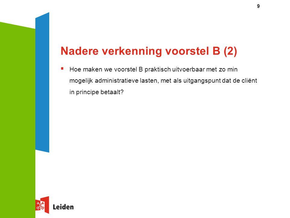 Nadere verkenning voorstel B (2)