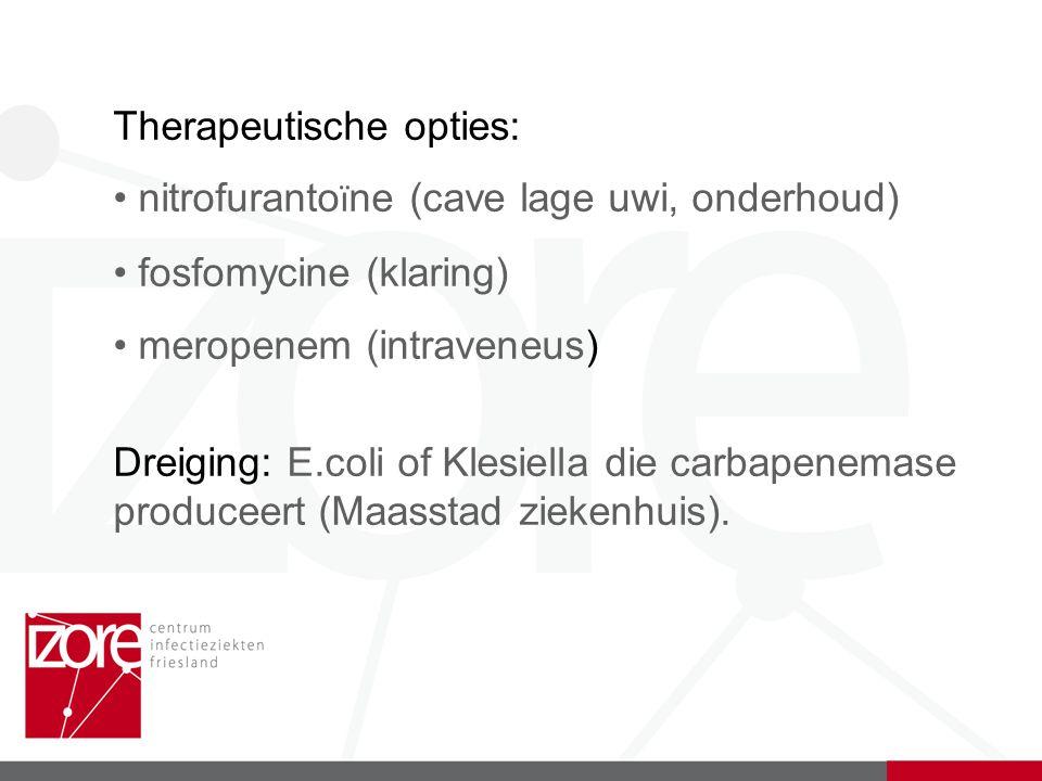 Therapeutische opties: