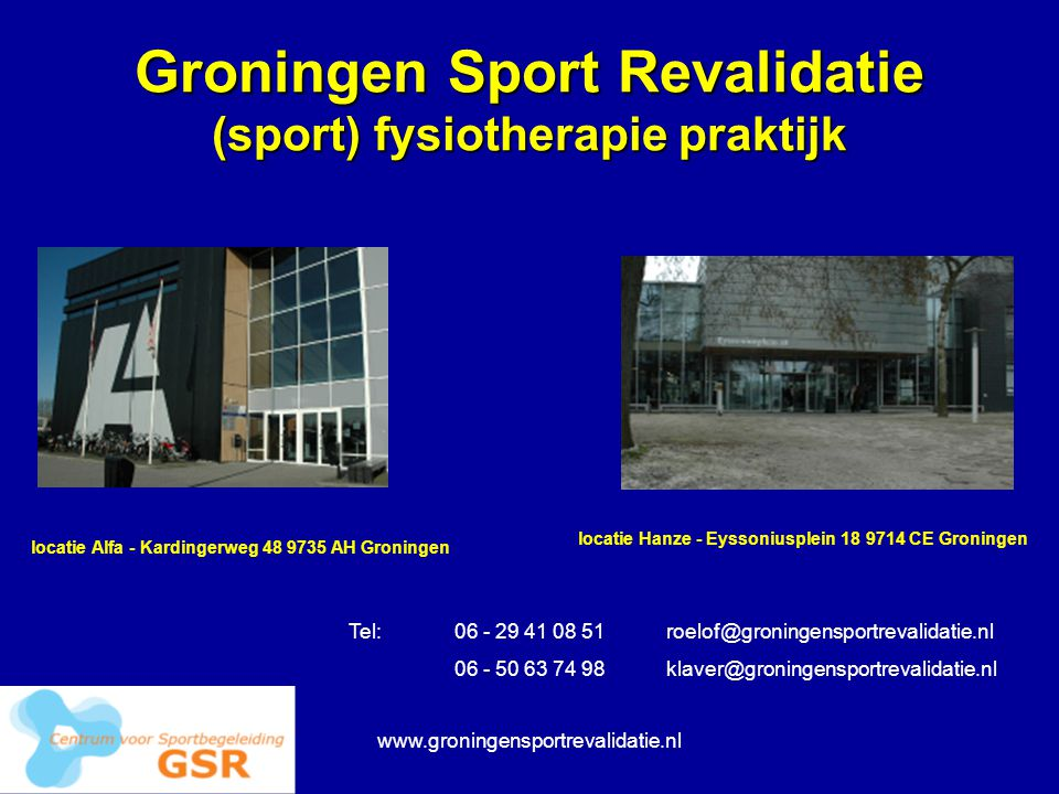 Groningen Sport Revalidatie (sport) fysiotherapie praktijk