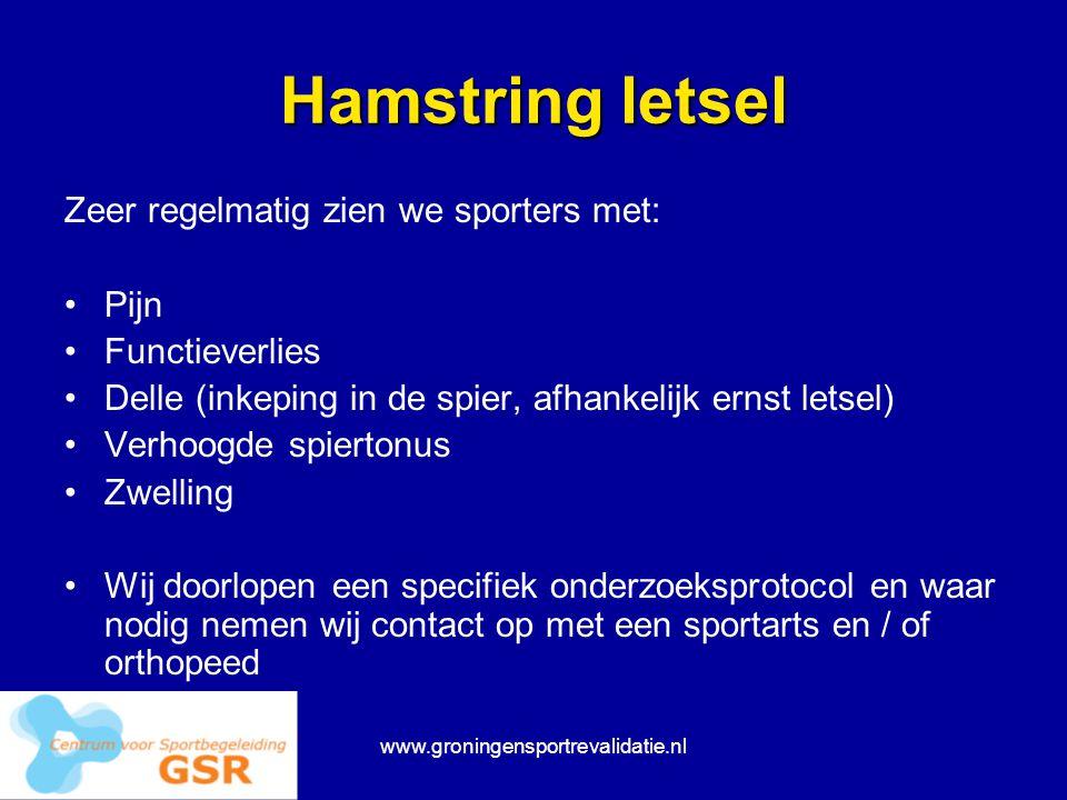 Hamstring letsel Zeer regelmatig zien we sporters met: Pijn
