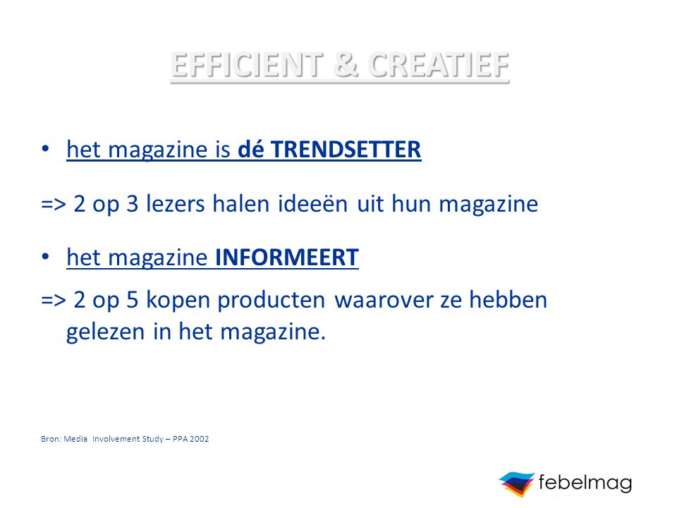 EFFICIENT & CREATIEF het magazine is dé TRENDSETTER