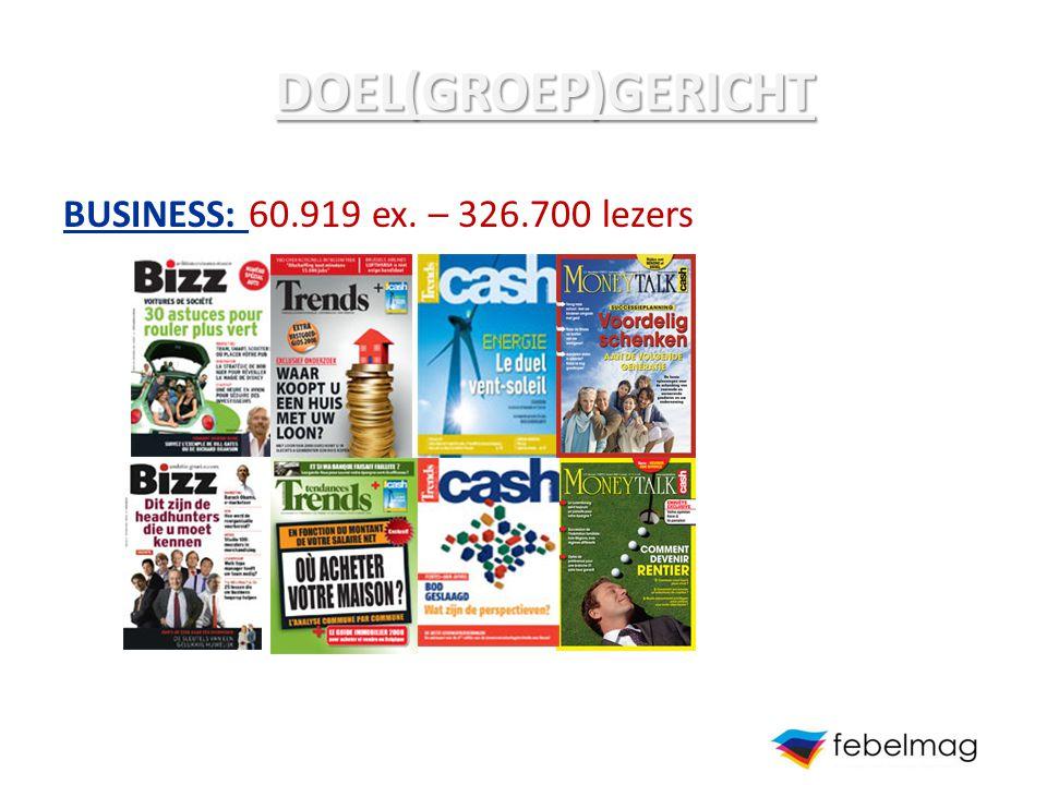 DOEL(GROEP)GERICHT BUSINESS: 60.919 ex. – 326.700 lezers
