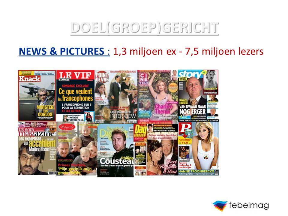 DOEL(GROEP)GERICHT NEWS & PICTURES : 1,3 miljoen ex - 7,5 miljoen lezers