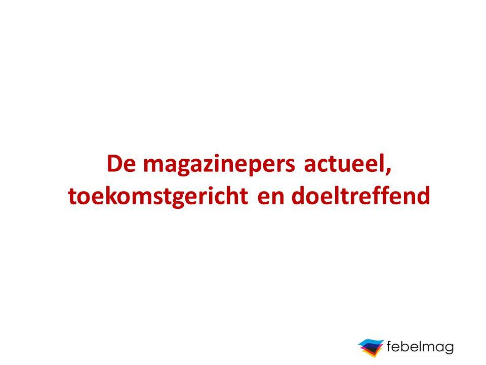 De magazinepers actueel, toekomstgericht en doeltreffend