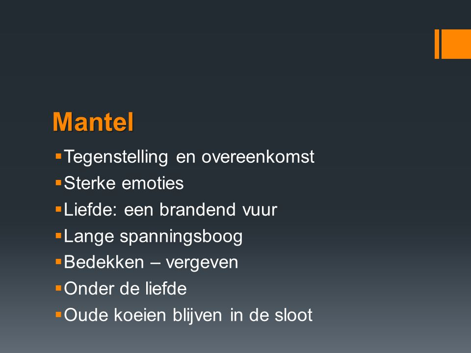 Mantel Tegenstelling en overeenkomst Sterke emoties