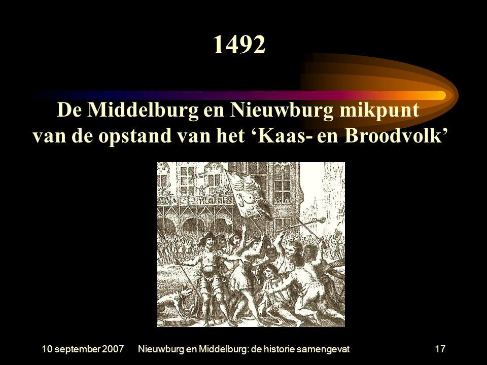 1492 De Middelburg en Nieuwburg mikpunt