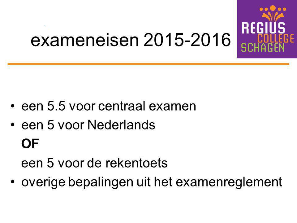 exameneisen 2015-2016 een 5.5 voor centraal examen