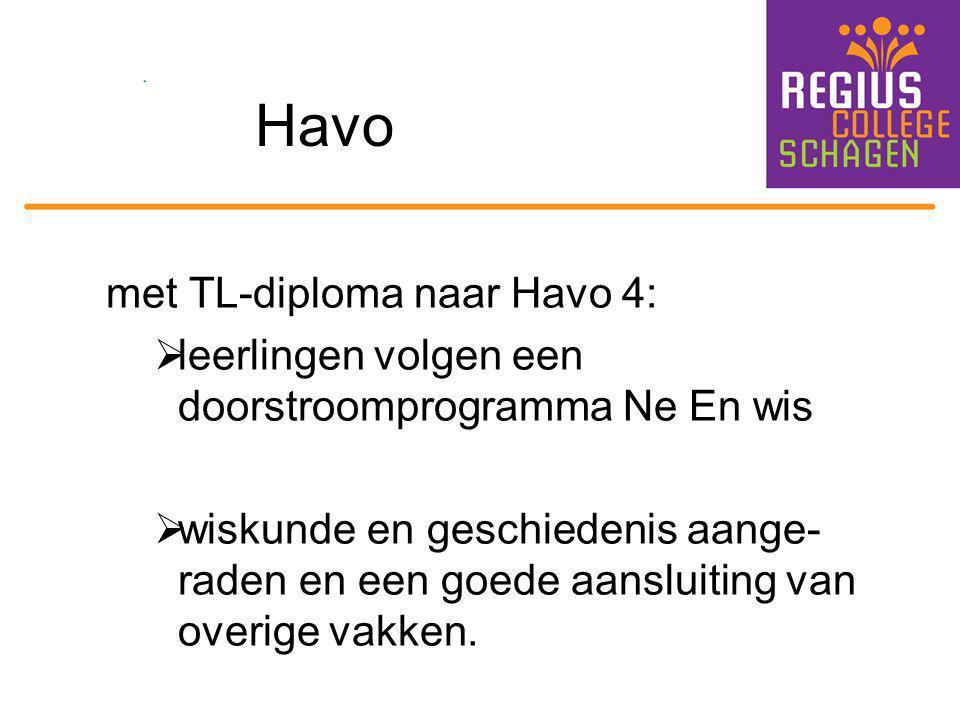 Havo met TL-diploma naar Havo 4: