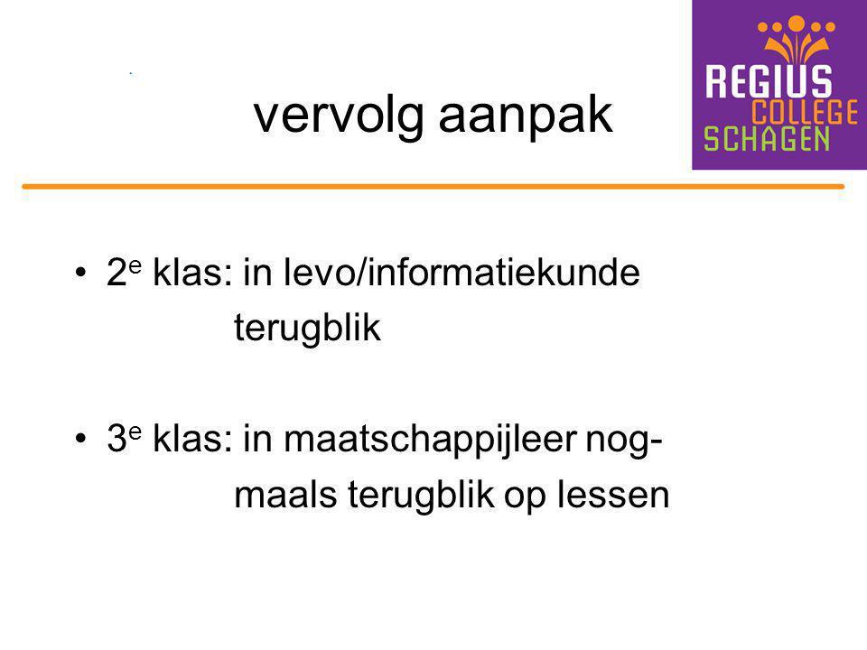 vervolg aanpak 2e klas: in levo/informatiekunde terugblik