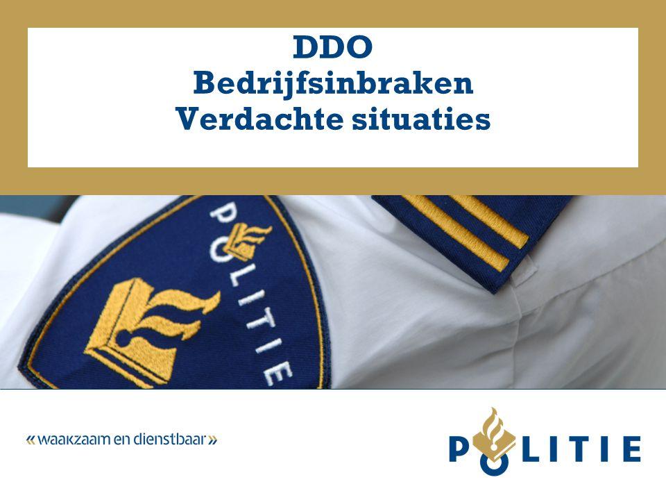 DDO Bedrijfsinbraken Verdachte situaties