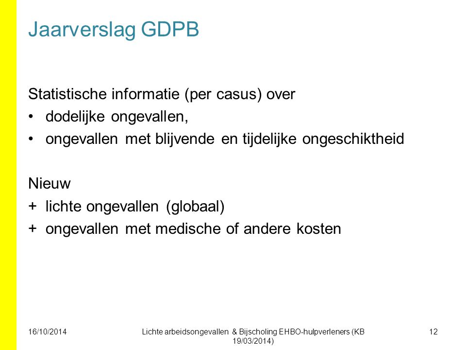 Jaarverslag GDPB Statistische informatie (per casus) over