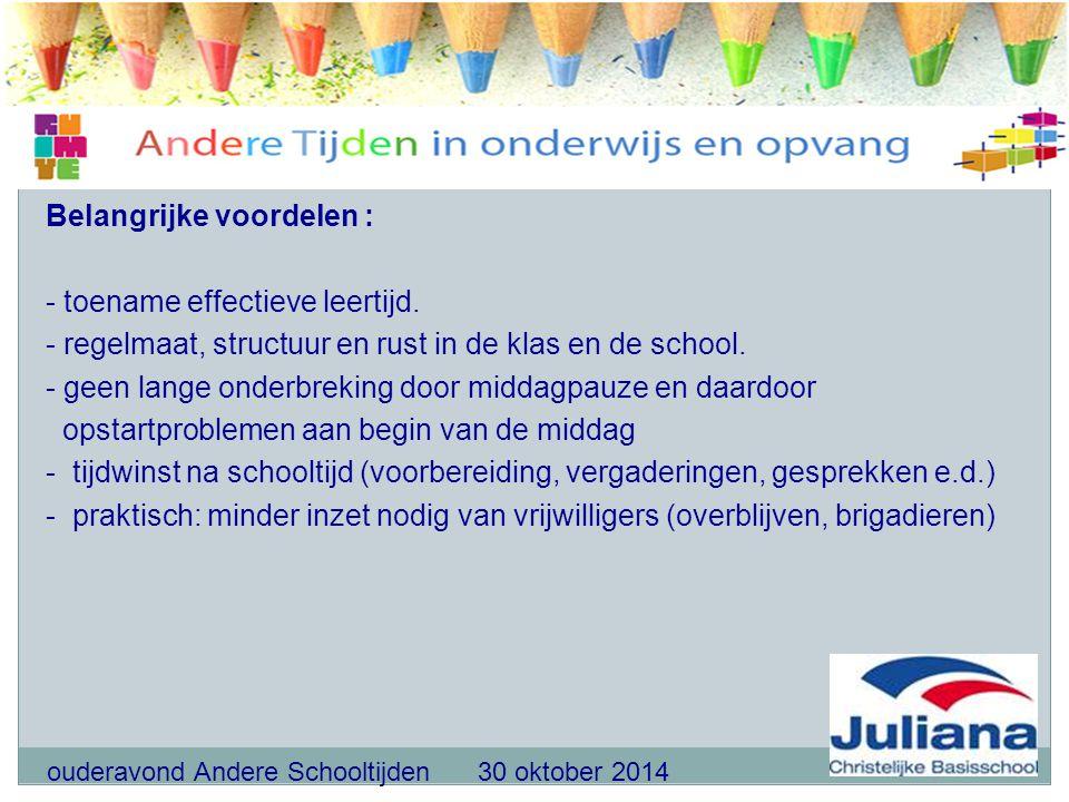 Belangrijke voordelen : - toename effectieve leertijd
