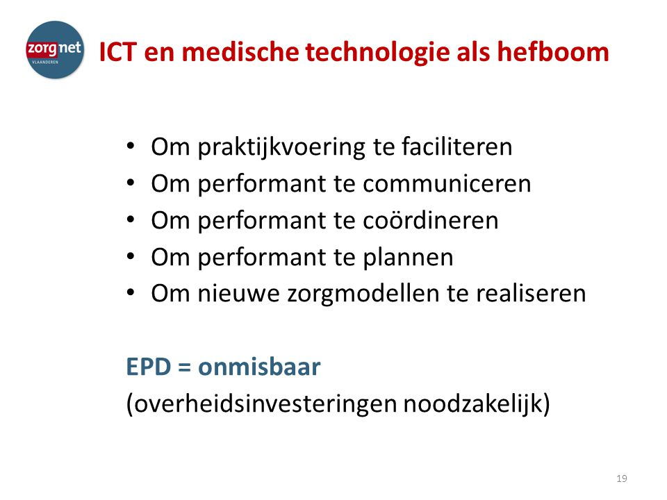 ICT en medische technologie als hefboom