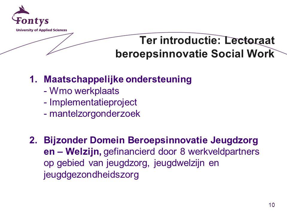 Ter introductie: Lectoraat beroepsinnovatie Social Work