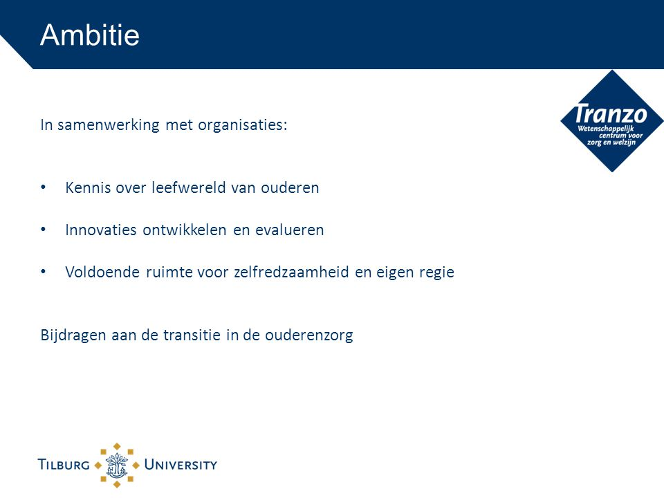 Ambitie In samenwerking met organisaties: