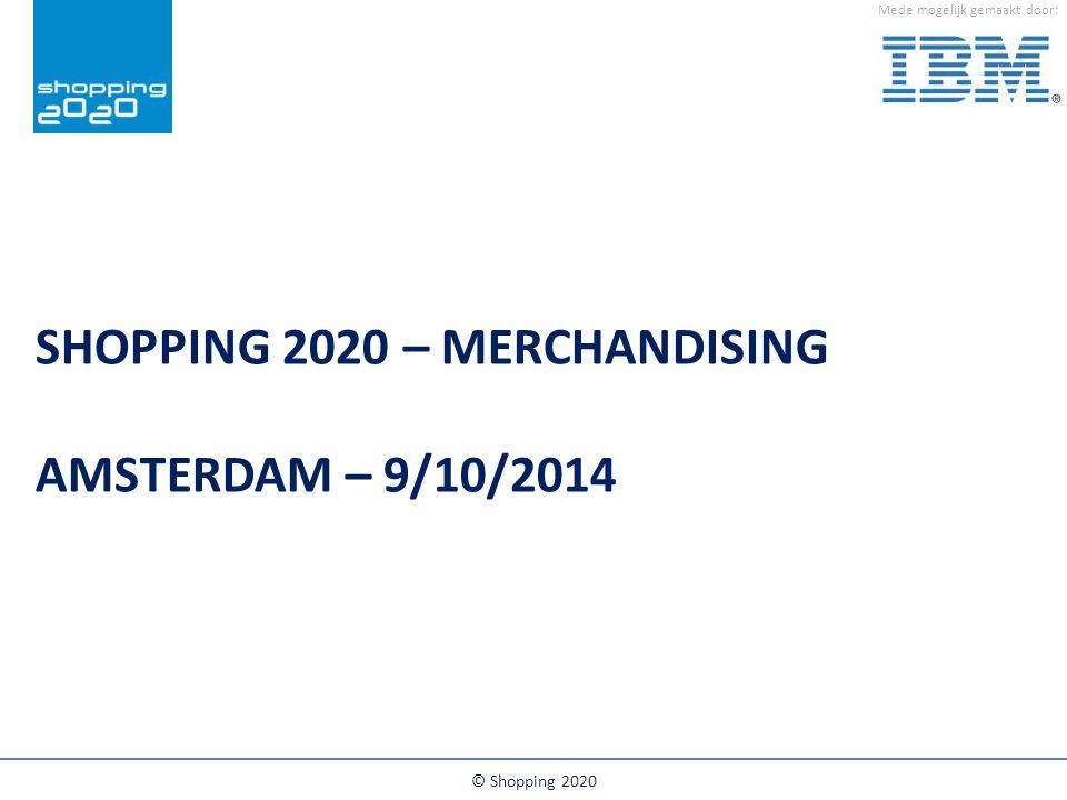 Shopping 2020 – Merchandising Amsterdam – 9/10/2014