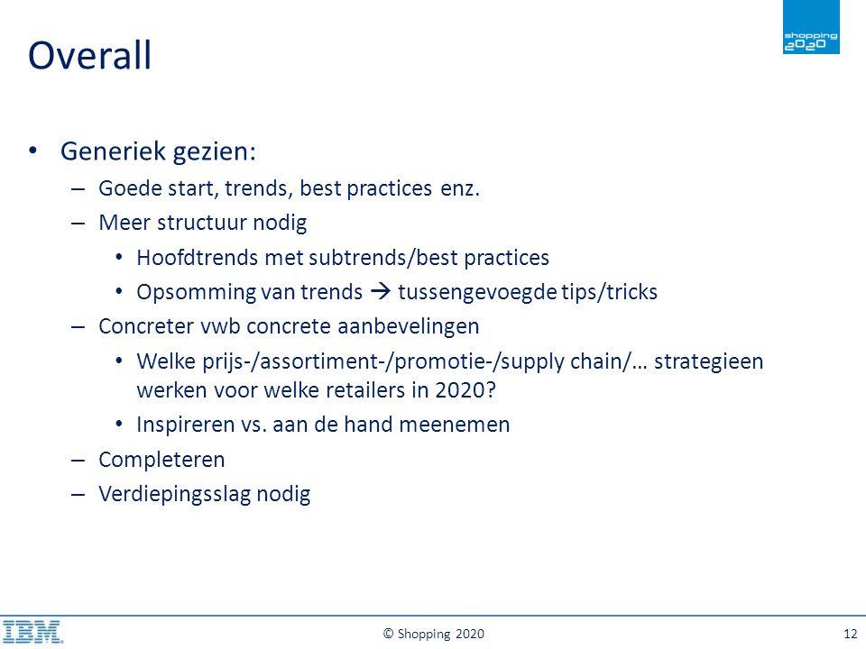 Overall Generiek gezien: Goede start, trends, best practices enz.