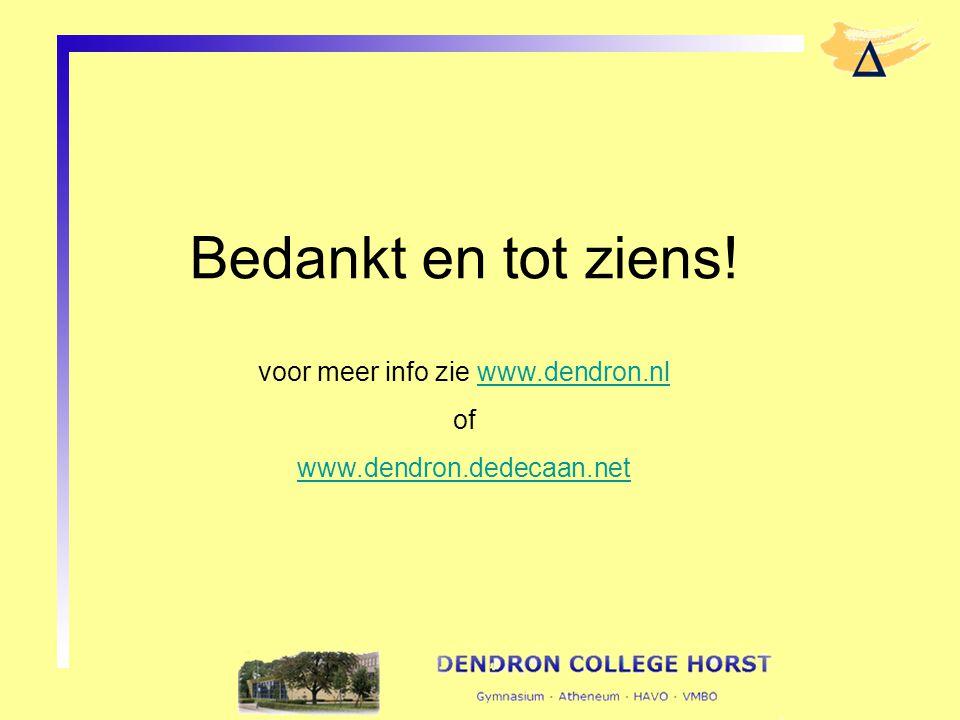 voor meer info zie www.dendron.nl