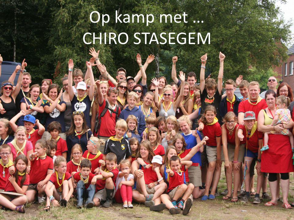 Op kamp met … CHIRO STASEGEM