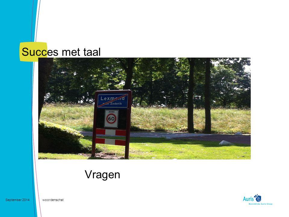 Succes met taal Vragen September 2014 woordenschat