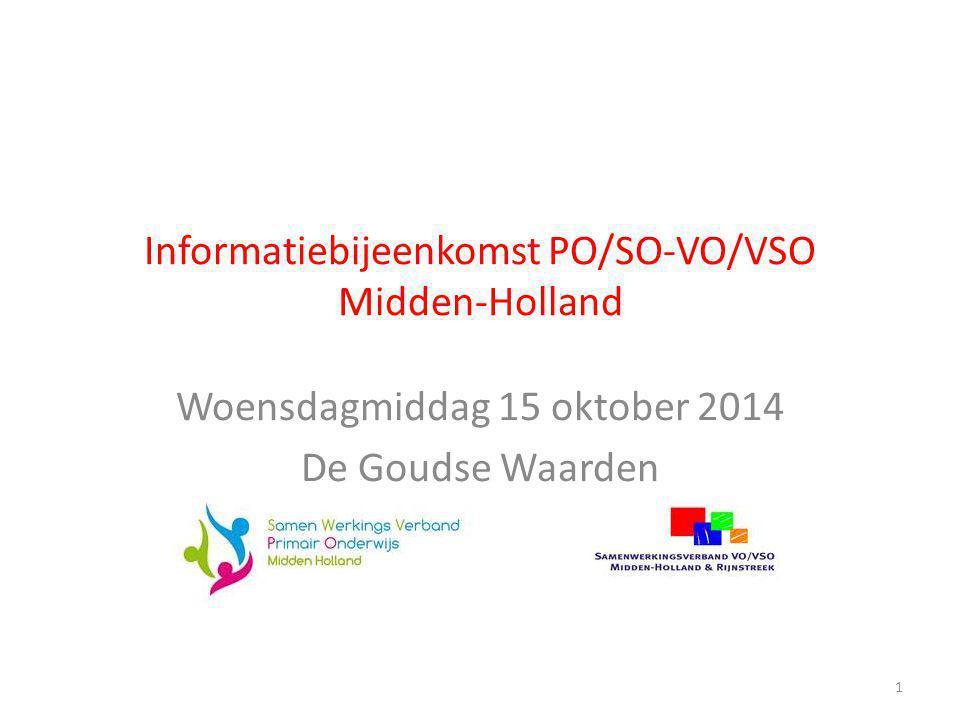 Informatiebijeenkomst PO/SO-VO/VSO Midden-Holland