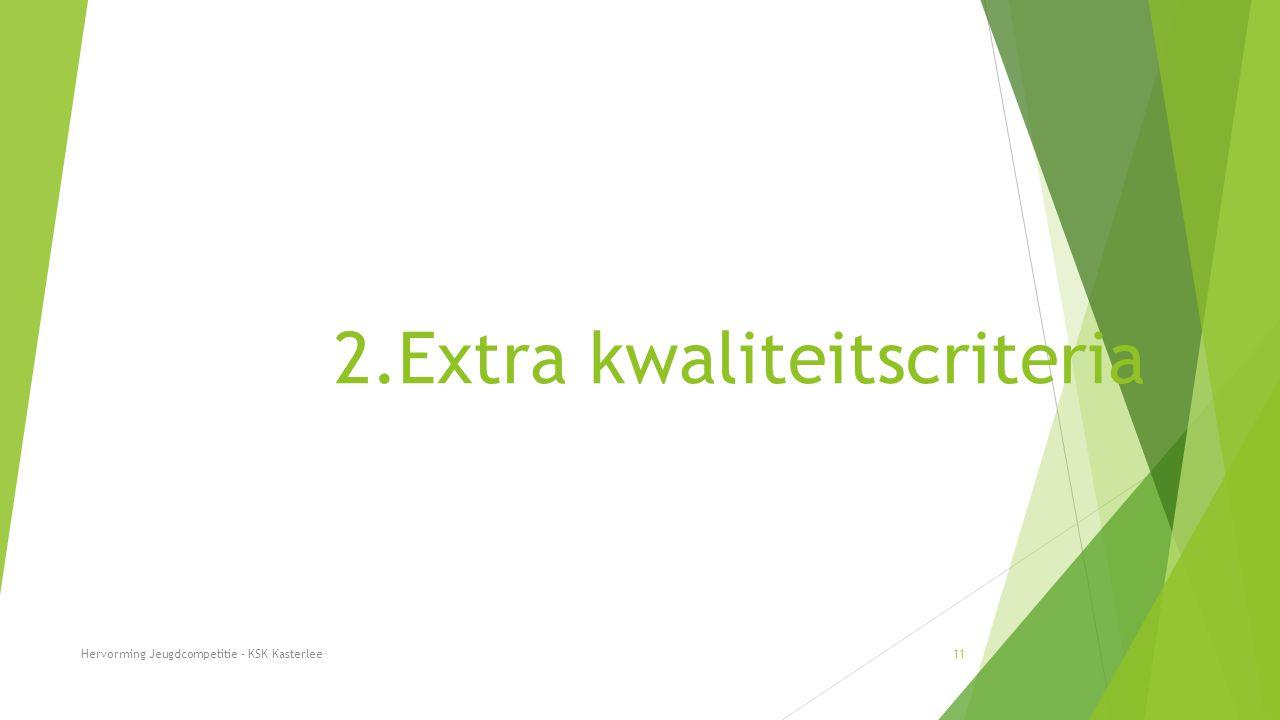 2.Extra kwaliteitscriteria