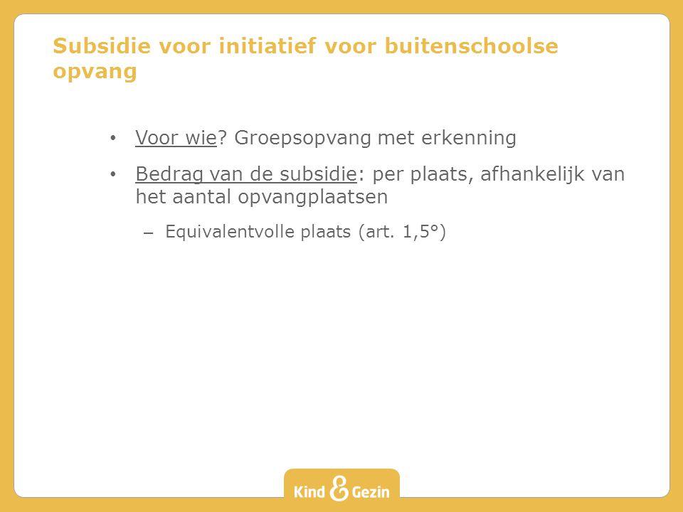 Subsidie voor initiatief voor buitenschoolse opvang