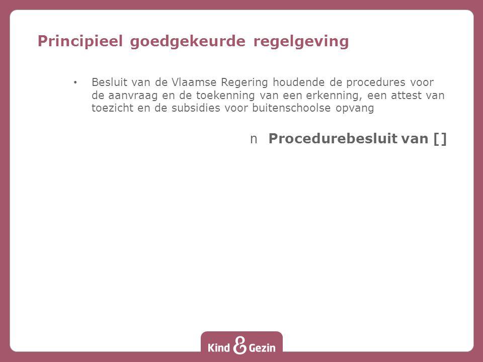 Principieel goedgekeurde regelgeving