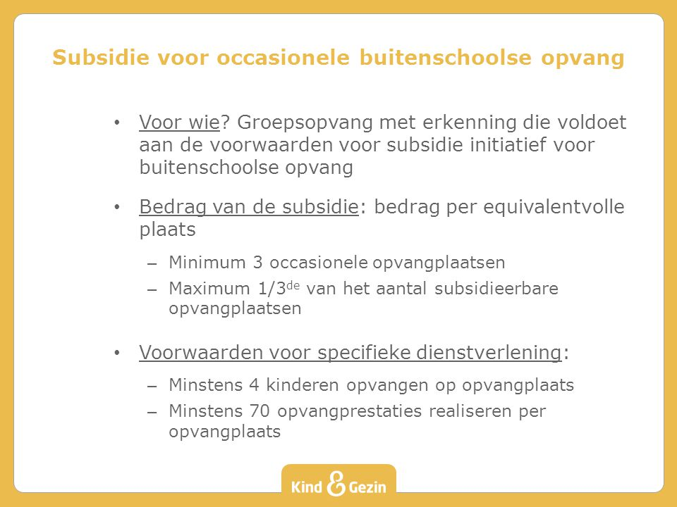 Subsidie voor occasionele buitenschoolse opvang
