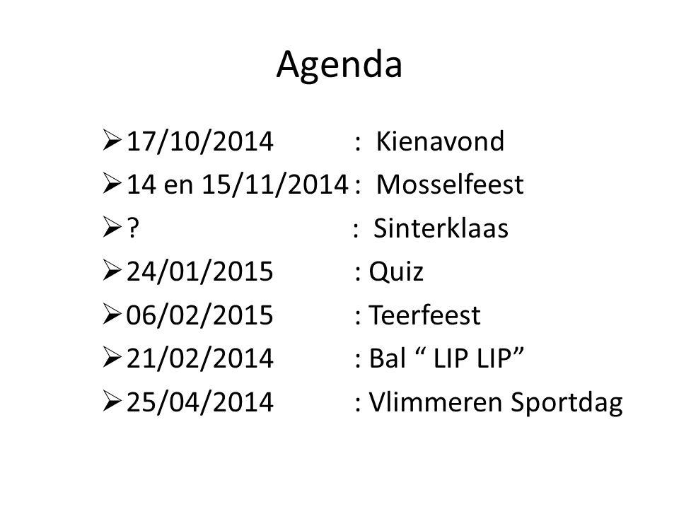 Agenda 17/10/2014 : Kienavond 14 en 15/11/2014 : Mosselfeest