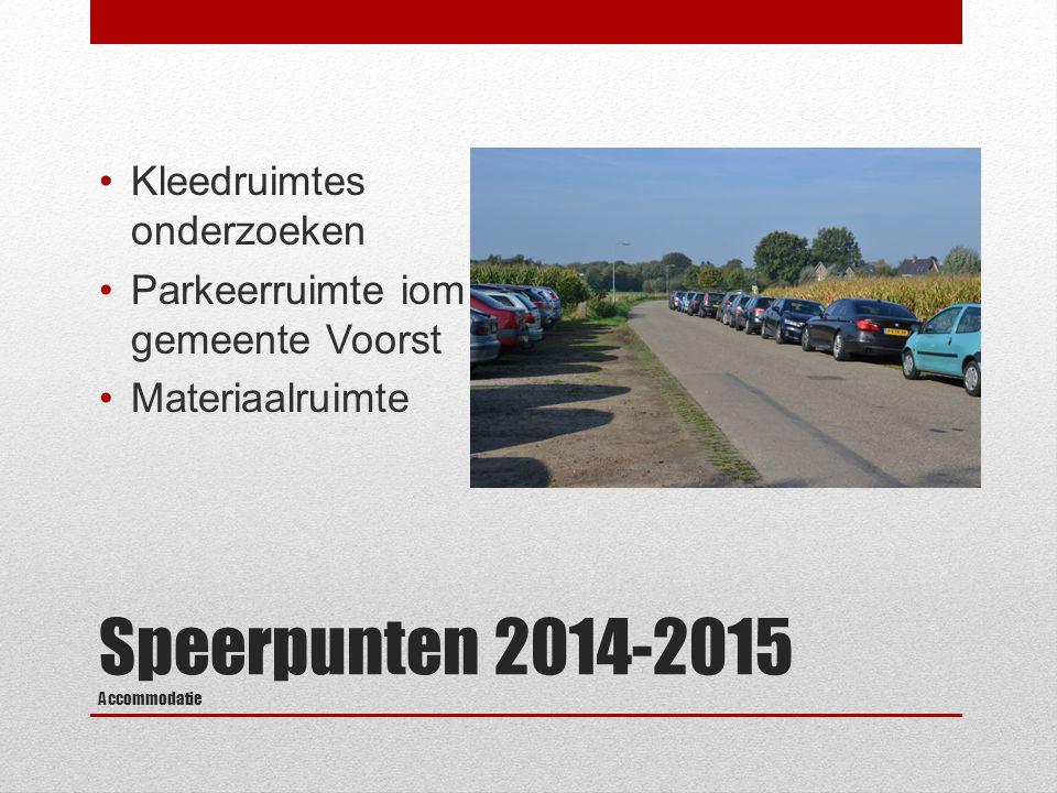 Speerpunten 2014-2015 Accommodatie