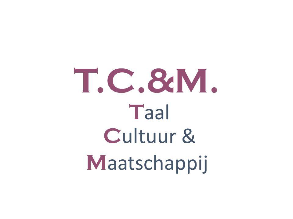 T.C.&M. Taal Cultuur & Maatschappij