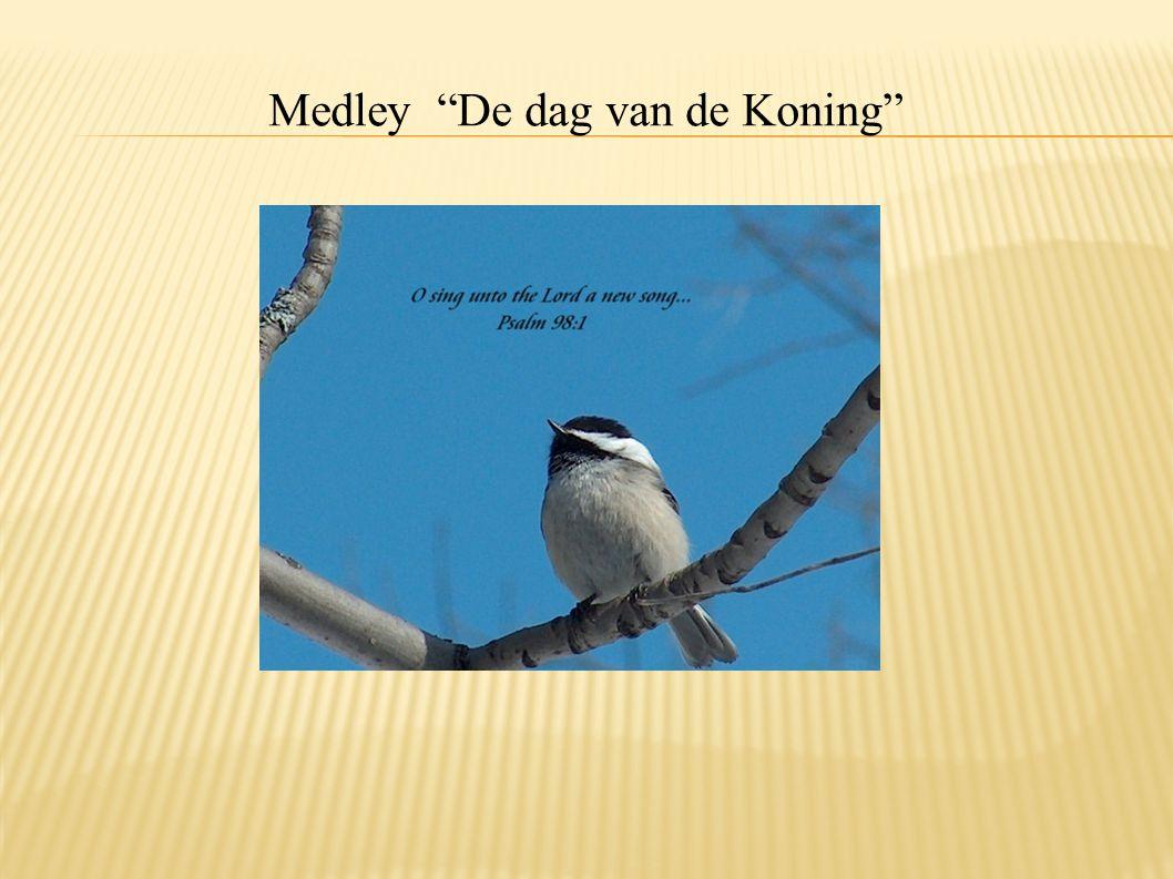 Medley De dag van de Koning