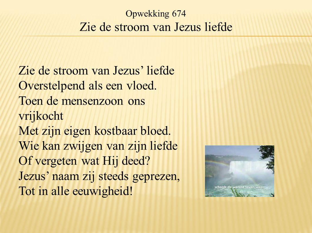 Zie de stroom van Jezus liefde