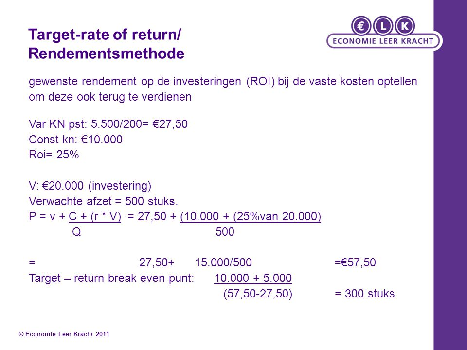 Target-rate of return/ Rendementsmethode
