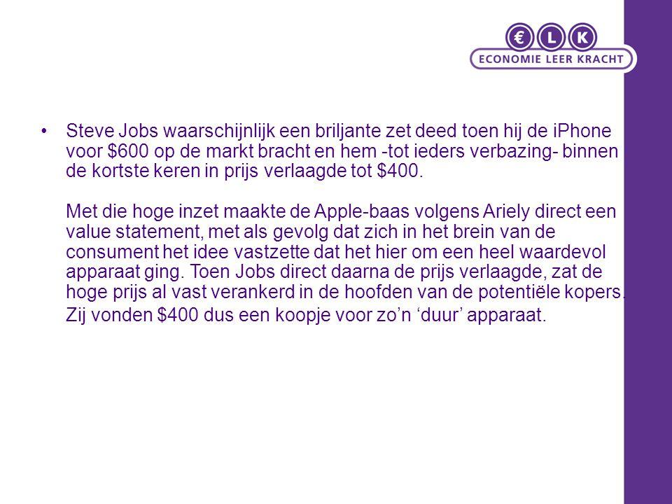 Steve Jobs waarschijnlijk een briljante zet deed toen hij de iPhone voor $600 op de markt bracht en hem -tot ieders verbazing- binnen de kortste keren in prijs verlaagde tot $400.