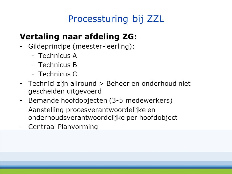 Processturing bij ZZL Vertaling naar afdeling ZG: