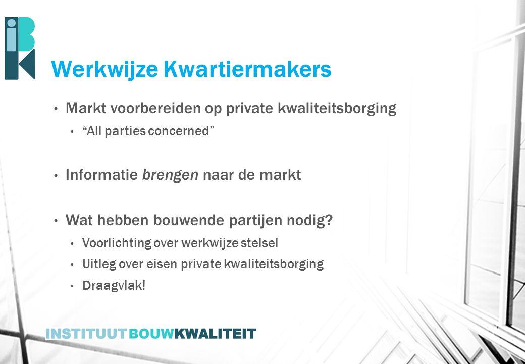 Werkwijze Kwartiermakers
