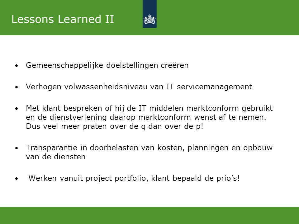 Lessons Learned II Gemeenschappelijke doelstellingen creëren