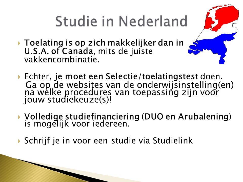 Studie in Nederland Toelating is op zich makkelijker dan in