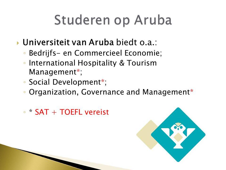 Studeren op Aruba Universiteit van Aruba biedt o.a.: