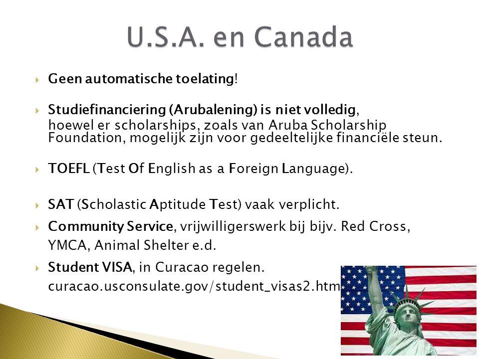 U.S.A. en Canada Geen automatische toelating!