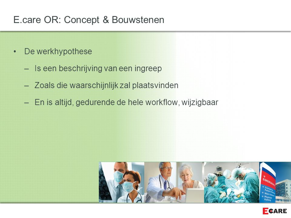 E.care OR: Concept & Bouwstenen