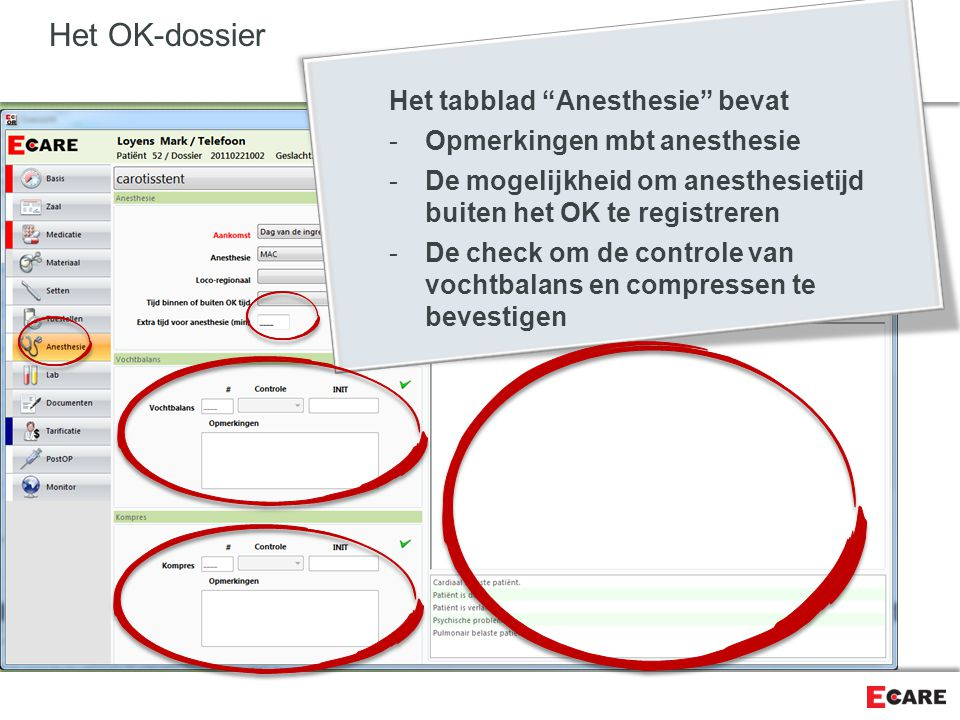 Het OK-dossier Het tabblad Anesthesie bevat