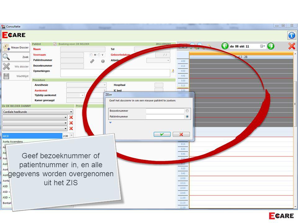 Geef bezoeknummer of patientnummer in, en alle gegevens worden overgenomen uit het ZIS